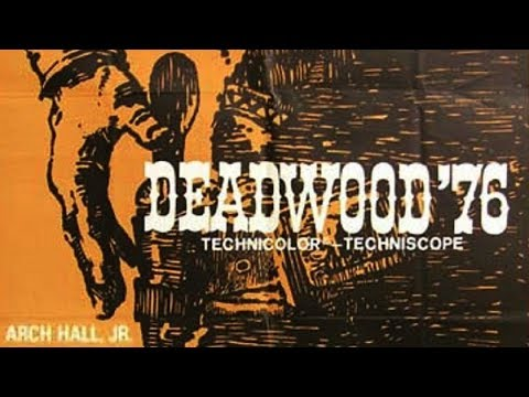 Deadwood '76 (1965) ARCH HALL, JR.