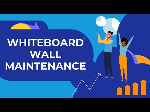 WHITEBOARD WALL UPKEEP