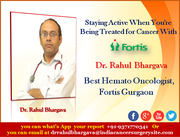 Staying Active When You're Being Treated for Cancer With Dr. Rahul Bhargava