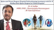 Spine and Neuro Surgery Hospital India planning treatment with Dr. K. Sridhar Best Spine Surgeon at Global Hospital