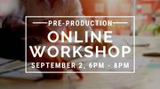 Online Workshop: Pre-Production