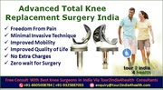 Advanced Total Knee Replacement Surgery India get with Affordability