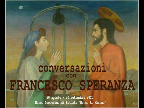 Conversazioni con Francesco Speranza