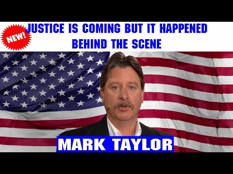 Mark Taylor Lastest Interview (Jan 09, 2019) — JUSTICE IS COMING BUT IT HAPPENED BEHIND THE SCENE