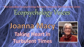 Ecopsychology Voices Interview with Joanna Macy