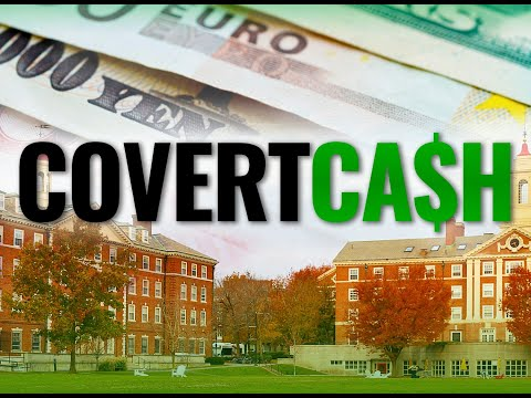 Covert Cash Full Film - What US universities don't want you to know about their foreign funding