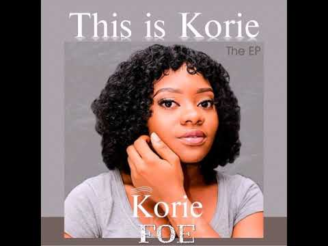 This is Korie - Foe ( Official Audio )