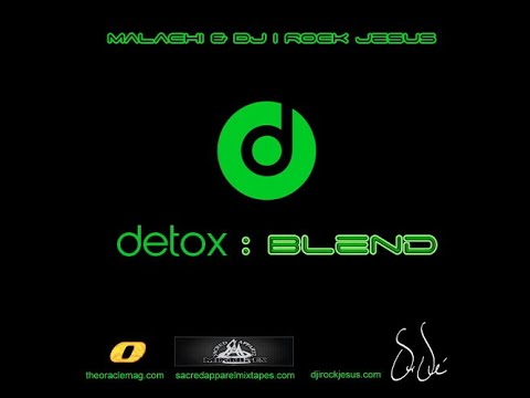 Prince Malachi Presents Detox : Blend Featuring Beats By Dr. Dre