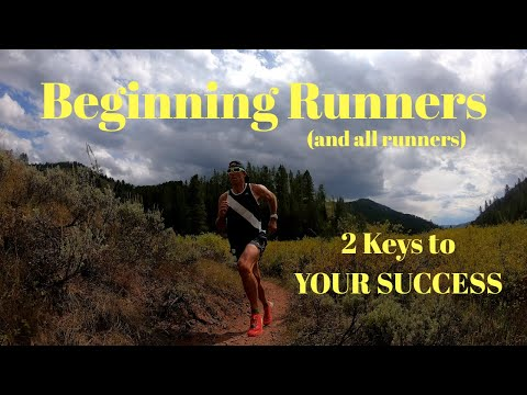 IMPORTANT MESSAGE: For BEGINNING RUNNERS