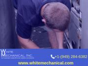 Residential HVAC Services Rancho Santa Margarita - White Mechanical, Inc.