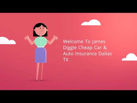 James Diggle Cheap Car Insurance in Dallas TX