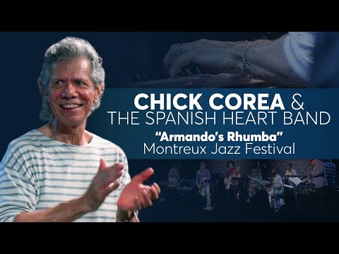 "Chick Corea & The Spanish Heart Band - ""Armando's Rhumba"""