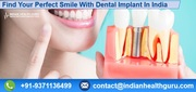 Find Your Perfect Smile With Dental Implant In India