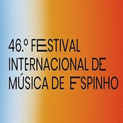 MÚSICA: FIME - FESTIVAL INTERNACIONAL DE MÚSICA DE ESPINHO