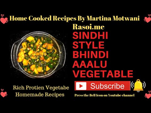 Sindhi Style Bhindi Aaalu vegetable- Fried lady finger and potatoes vegetable- By Martina Motwani