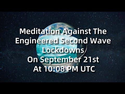 Meditation Against The Engineered Second Wave Lockdowns On September 21st At 10:08 PM UTC (432 Hz)