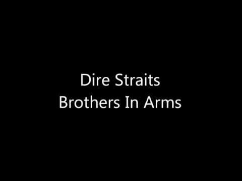 Dire Straits - Brothers In Arms Lyrics