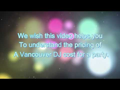 Five Variables That May Affect The Vancouver DJ Service Cost | DJing.ca Call (778) 899-2536