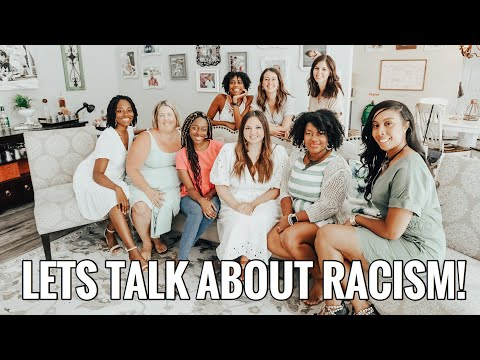 UNCOMFORTABLE CONVERSATIONS WITH HONEST WOMEN | LETS TALK ABOUT RACISM