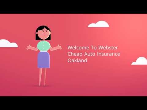 Webster Cheap Car Insurance in Oakland CA