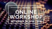 Online Workshop: Audio