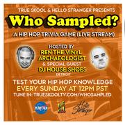 Who Sampled? Hip Hop Trivia Game (Every Sunday)
