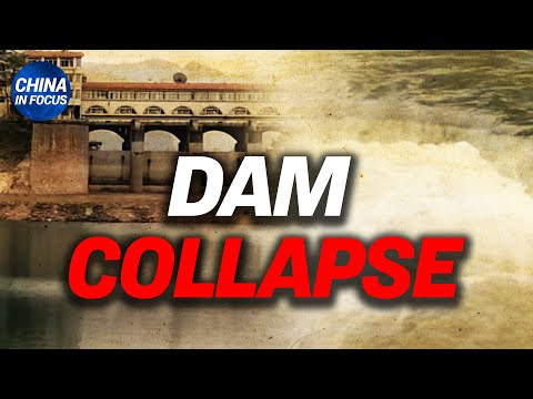 China dam collapses overnight, water floods village; NY officer's secret ties to China exposed