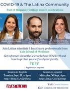 "Yale SOM / Yale Ciencia Initiative / ARTE Inc. present ""COVID-19 and Our Community"""