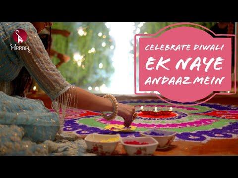 Diwali Celebration with Mirraw : Ek Naye Andaaz Mein