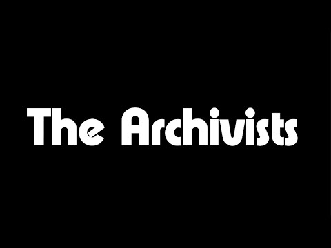 The Archivists Documentary
