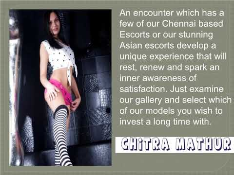 How To Get Chennai Model Escorts at Chitra Mathur