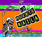 Teatro Visión's La Muerte Baila