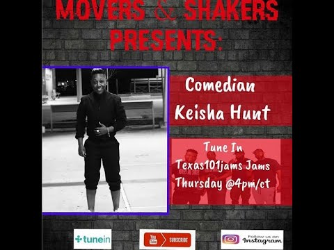 The Movers and Shakers Show Interview with Comedian Kesha Hunt