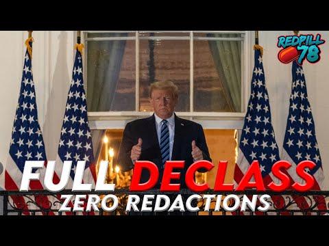 FULL UNREDACTED DECLASS ORDERED BY POTUS!