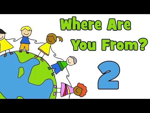 Where Are You From? PART 2  | Learn Countries of the World