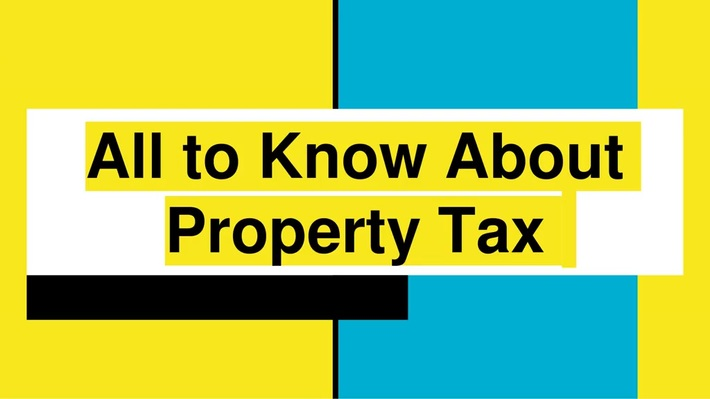 Everything to Know About Property Tax