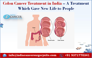 Colon Cancer Treatment in India – A Treatment Which Gave New Life to People