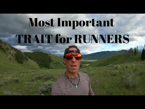 IMPROVE YOUR RUNNING. All you need is a little... (the most important trait for runners)