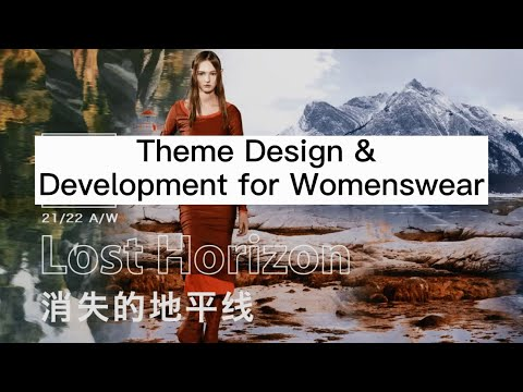 Lost Horizon -- Theme Design & Development for Womenswear  2021 AW | POP Fashion