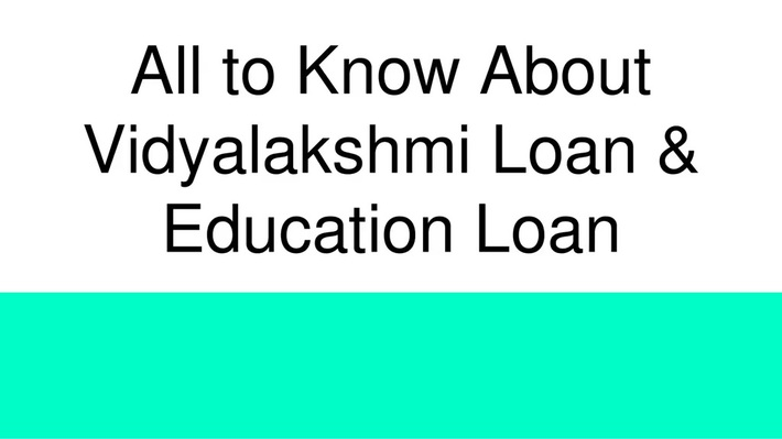 Vidyalakshmi Loan & Education Loan