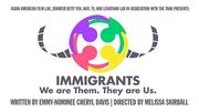 Immigrants: We are Them, They are Us