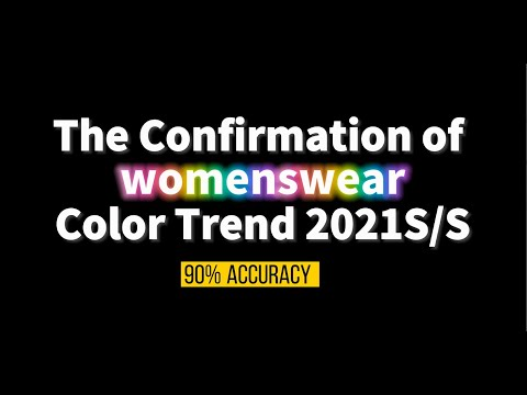 The Confirmation of Womenswear Color Trend 2021SS | POP Fashion