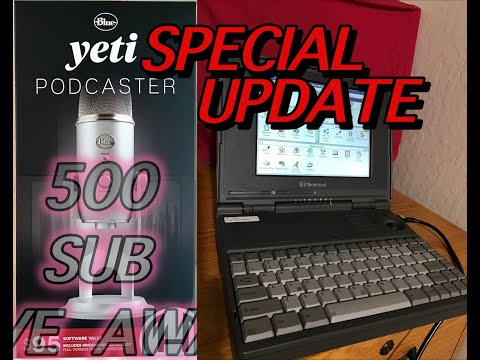 YETI BLUE MICROPHONE 500 SUBSCRIBER  VERY SPECIAL  UPDATE  DAVE's VINTAGE APPLE TECH