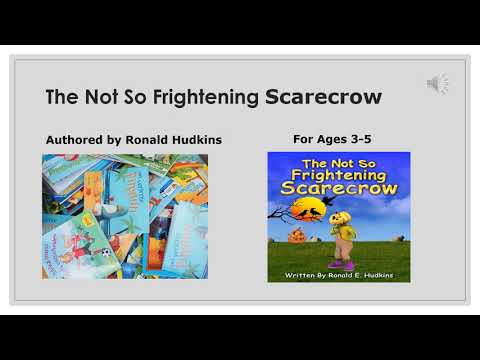 The Not So Frightening Scarecrow - Children's Story, Fantasy