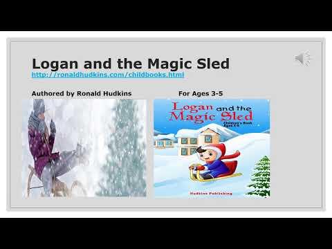 Logan and the Magic Sled - Children's Fun Read