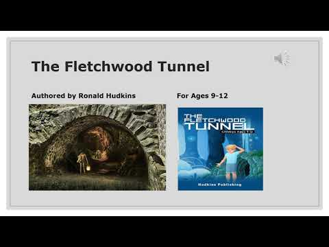 The Fleetchwood Tunnel - Story, Adventure, Easy Read