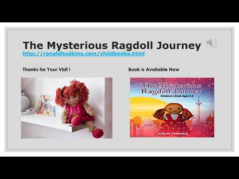 The Mysterious Ragdoll Journey.