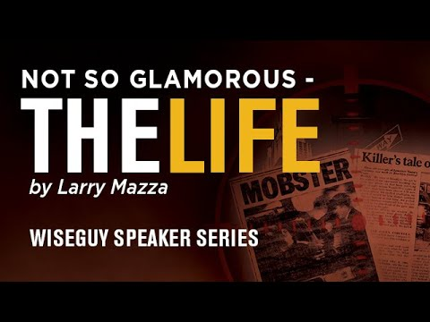 "Not So Glamorous: ""The Life"" by Larry Mazza"