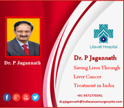 Dr. P Jagannath Saving Lives Through Liver Cancer Treatment in India