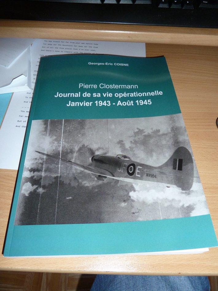 Pierre Clostermann - Journal de sa vie opérationnelle Janvier 1943 - Août 1945.